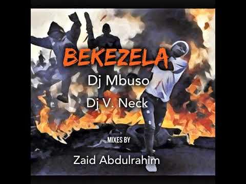 DJ V. Neck: Bekezela (Ancestral Soul Mix)