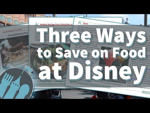 Three Great Ways to Save on Food at Disney