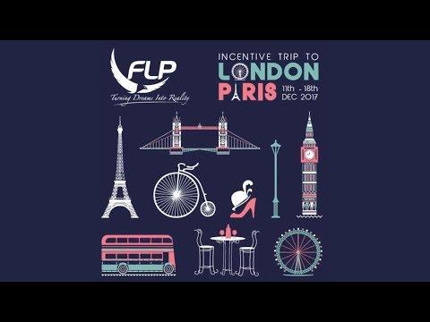 FLP Realty | Incentive Trip 2017  LONDON & PARIS
