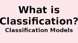 What is Classification? What is a Classifier? thumbnail