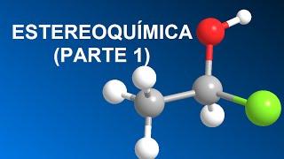 Teoría de Estereoquímica (parte 1)