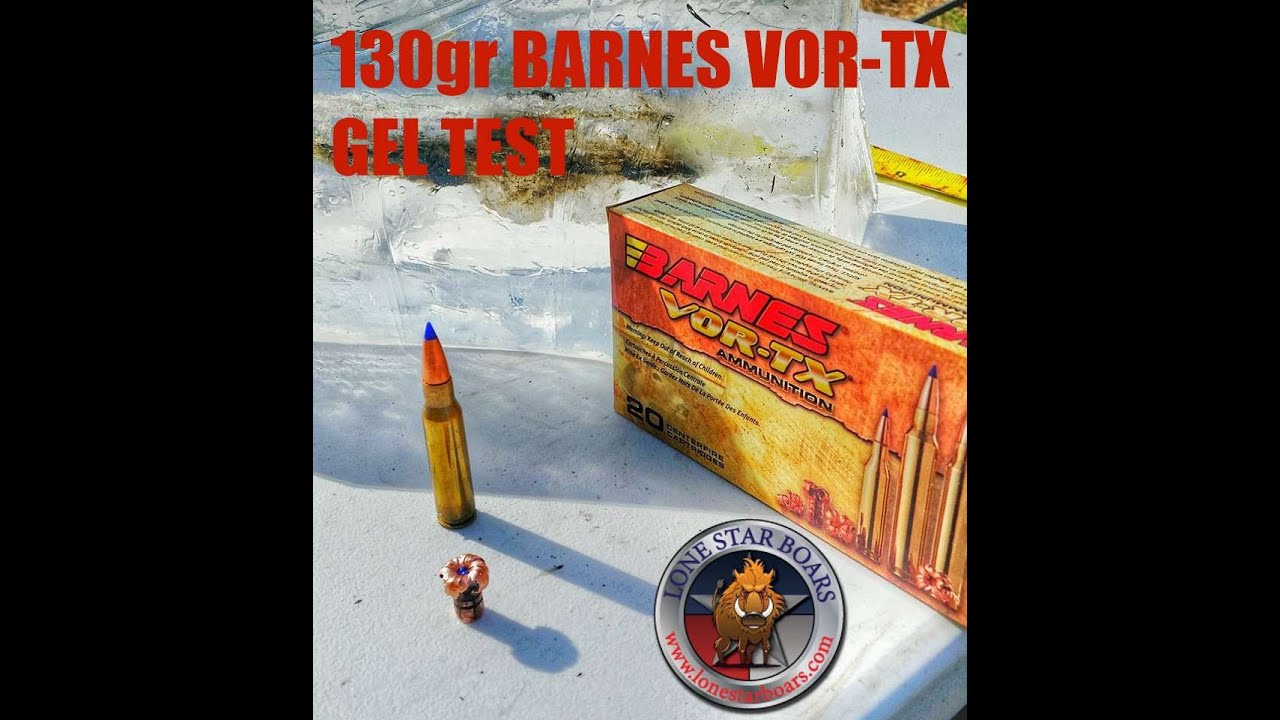 Barnes 308 win 130gr Vor-Tx Ballistic gel test. - YouTube