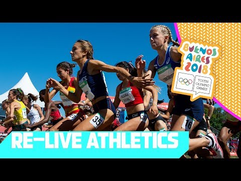 RE-LIVE | Day 09: Athletics | Youth Olympic Games 2018 | Buenos Aires