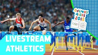 LIVE 🔴 Day 09: Athletics | Youth Olympic Games 2018 | Buenos Aires