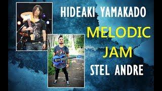 Hideaki Yamakado & Stel Andre   Melodic Jam