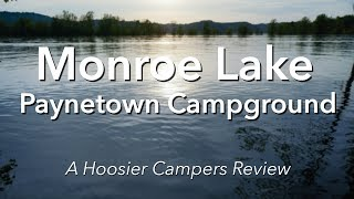 Review: Monroe Lake - Paynetown SRA Campground, Bloomington IN