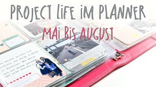 Project Life im Planner - Mai bis August