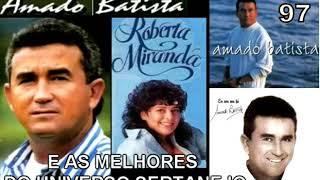 ROBERTA MIRANDA & AMADO BATISTA E AS MAIS DO UNIVERSO SERTANEJO 3