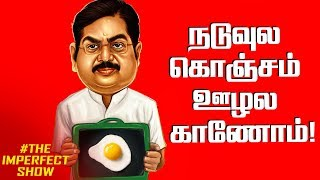Successful Thailand, Failure Coimbatore | The Imperfect Show with Varavanai Senthil & Saran