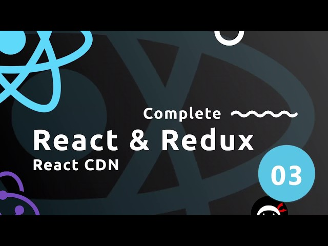 Complete React Tutorial (& Redux) #3 - React Setup (with CDN)