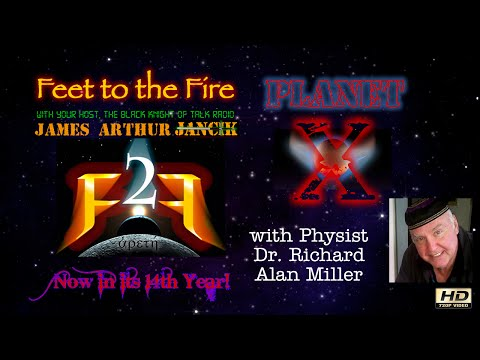 Feet to the Fire: Dr. Richard Alan Miller on Planet X(s)
