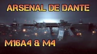 Arsenal de Dante - Battlefield 4 M16A4 & M4 Gameplay Fr