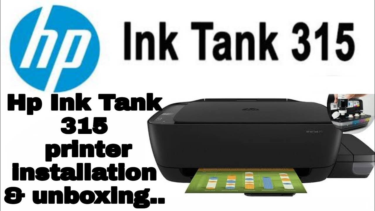 Hp Ink Tank 315 Printer Installation  & Unboxing and setup