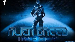 Alien Breed - Impact, часть 1