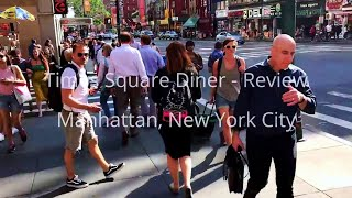 Times Square Diner - Review - Manhattan, New York City