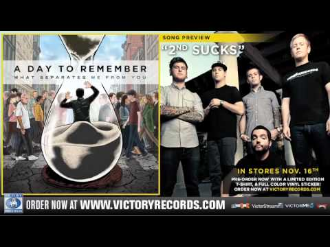 A DAY TO REMEMBER 2nd Sucks Stream Music  COMING SOON