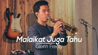 Download Mp3 Malaikat Juga Tahu - Glenn Fredly