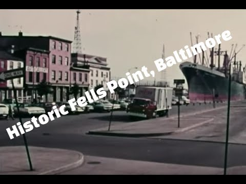 Fells Point, Baltimore: Historic Waterfront Neighborhood - 1970's