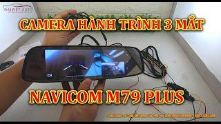 Navicom M79 Plus   Theo dõi xe, vợ hoặc chồng bằng Camera HT trình thông minh cao cấp