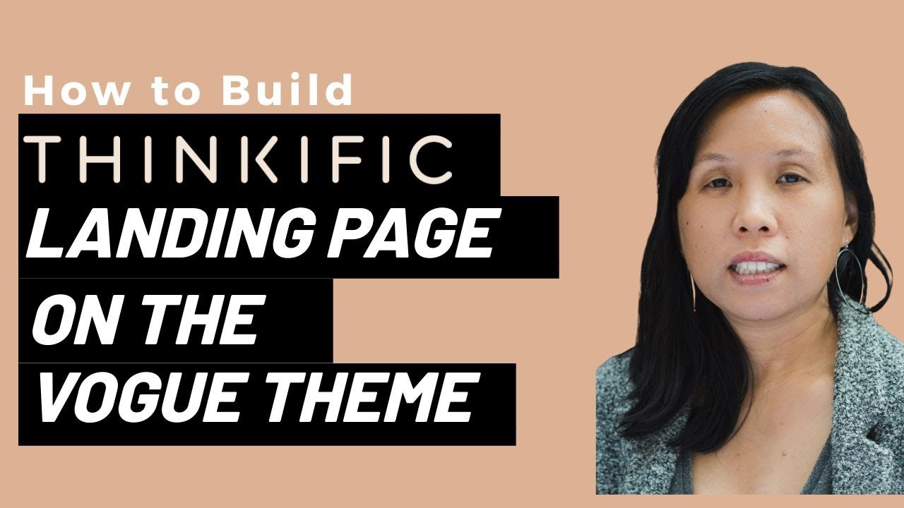 How to Build a Thinkific Landing Page on the Vogue Theme