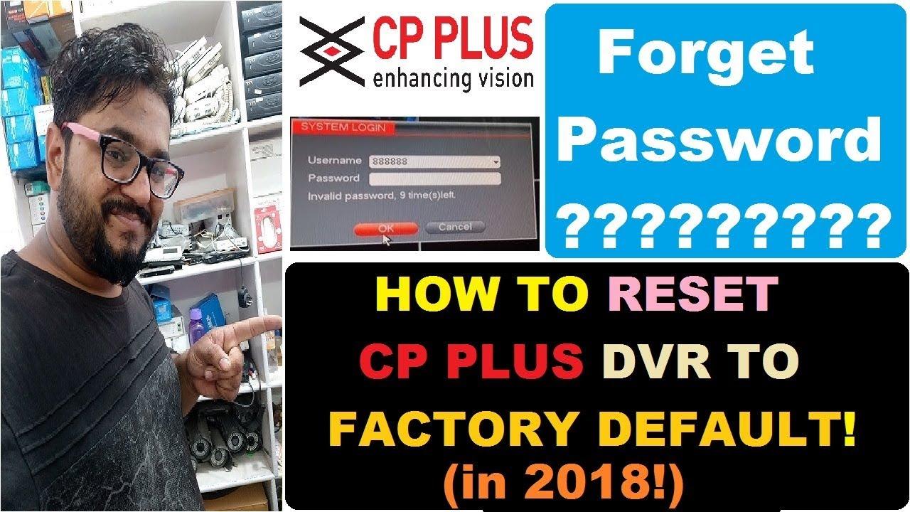 RESET PASSWORD CP PLUS DVR (2018)! HOW TO RESET CP PLUS DVR