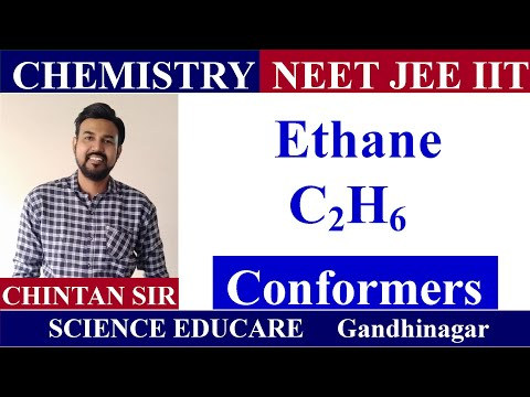 Ethane Conformers | CHEMISTRY | JEE | NEET | IIT | By Chintan Sir