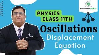 Oscillation - Displacement Equation