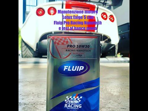 Tagliando motore Lotus Exige S con Fluip Pro Racing Nanotech e test al banco prova