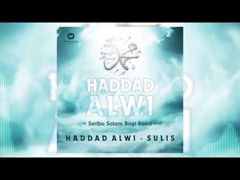 Haddad Alwi & Sulis - Ya Nabi Salam 'Alaika [Official Audio Video]