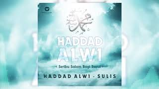 Haddad Alwi & Sulis - Ya Nabi Salam 'Alaika [Official Audio Video]