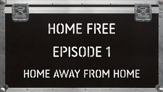 Home Free - Home Away From Home - Road To CMAs 2018