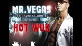 Mr.Vegas, Daniel Bovie & Opal - Hot Wuk (NeYaLion Remix) 2011