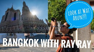 Bangkok with Ray Ray | Wat Arun | Lumpini park | Night Market