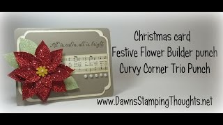 Christmas Card ~stampin'up! Festive Flower Builder Punch & Curvy Corner Trio Punch With Dawn