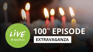 100th episode extravaganza!