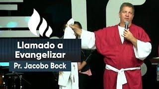 Llamado a Evangelizar│Pr. Jacobo Bock│14-02-2019