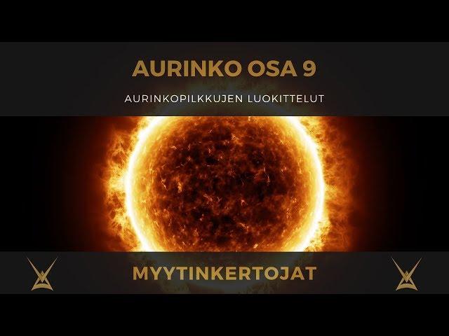 Aurinko - osa 9 - Aurinkopilkkujen luokittelut