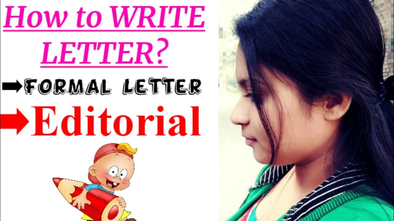 How to Write a #LETTER / What is #FORMAL_LETTER/ #Editorial_Letter