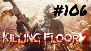 [Episode 106] Killing Floor 2 PS4 Gameplay [Follow]