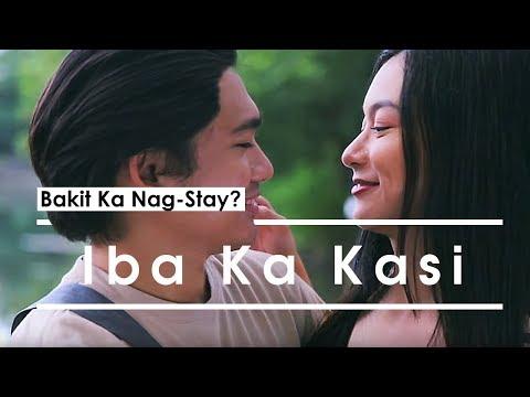 """Bakit Ka Nag-Stay? - """"Iba Ka Kasi"""""""