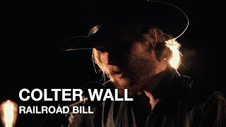 Colter Wall | Railroad Bill | First Play Live
