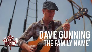 The Family Name - Dave Gunning