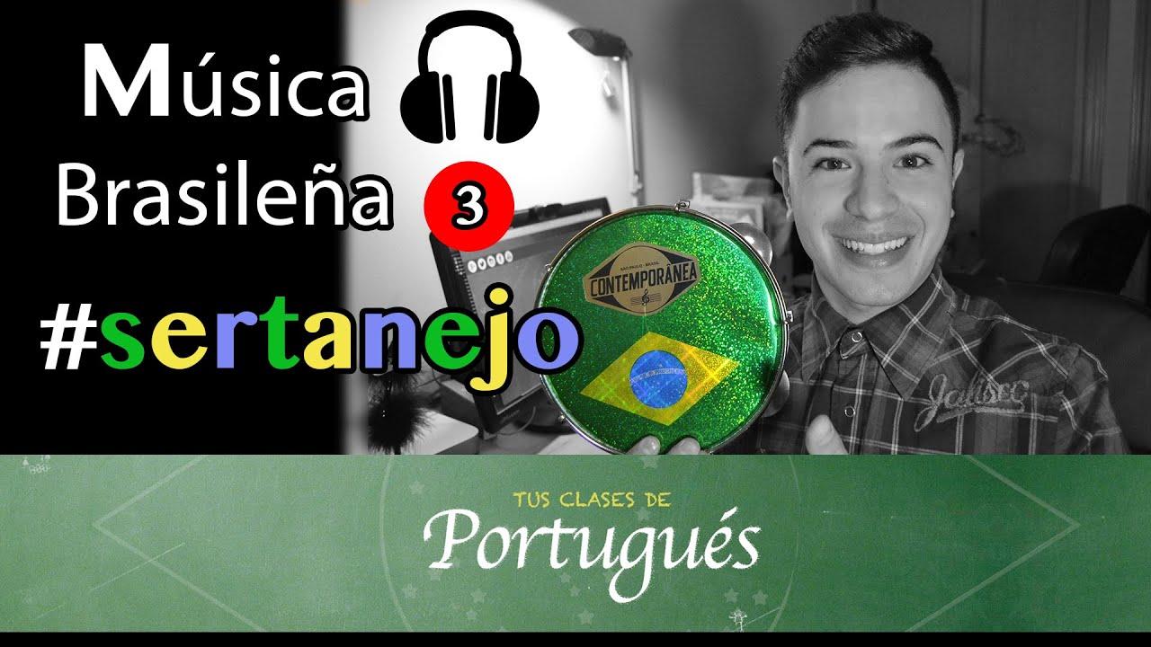 Clases De Portugués Sertanejo Música Brasileña En Portugués Vídeo Especial