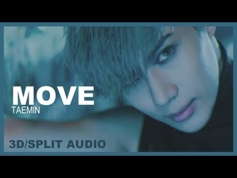 [3D/SPLIT AUDIO] TAEMIN (태민) - MOVE