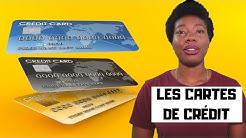 Les cartes de crédit : Comment elles fonctionnent