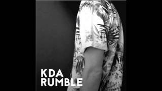 KDA - Rumble (Toddla T Remix)