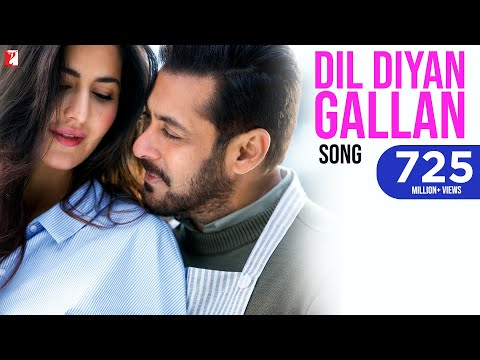 Dil Diyan Gallan Song | Tiger Zinda Hai |...