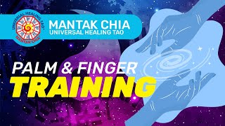 Mantak Chia : CH I: Palm & Finger Training