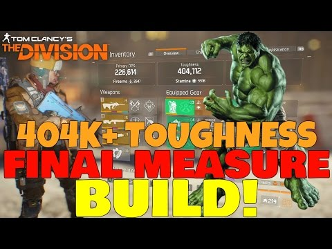 The Division: 404K+ TANK/DPS DARK ZONE BUILD UPDATE! Final Measure BEST PVP Gear Set!