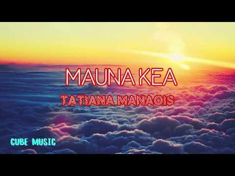 tatiana-manaois-mauna-kea---cube-music-lyrics
